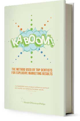 kaboom! dental marketing method used by top dentists