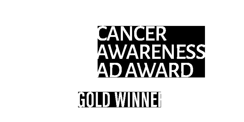 Cancer Awareness Gold Winner