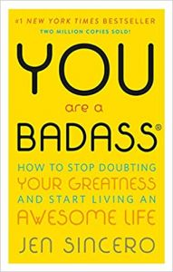 You Are A Badass by Jane Sincero