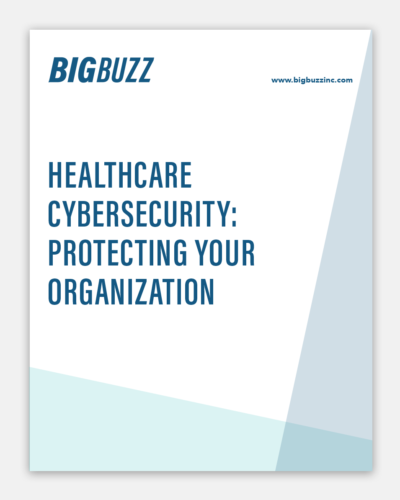 Big Buzz Healthcare Cybersecurity