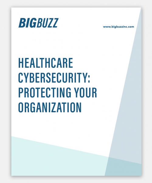 Big Buzz Healthcare Cybersecurity